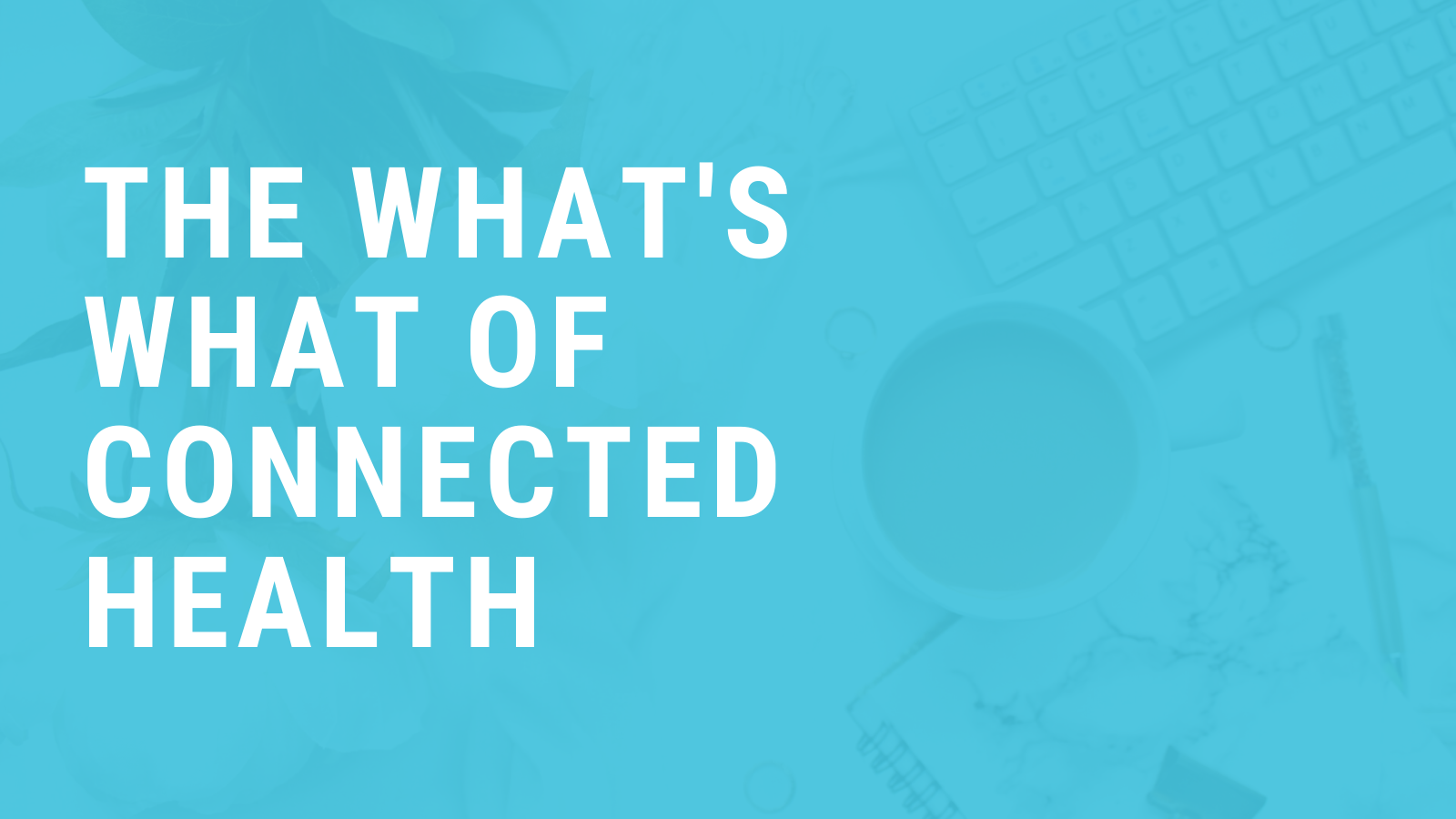 Connected Health Blog (6)